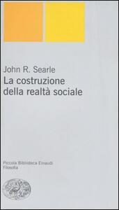 La costruzione della realtà sociale - John R. Searle - copertina