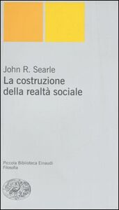 Libro La costruzione della realtà sociale John R. Searle
