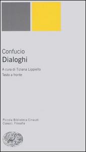 Libro Dialoghi. Testo cinese a fronte Confucio