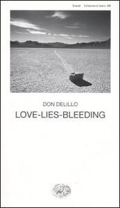 Love-lies-bleeding - Don DeLillo - copertina