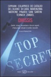 Omissis. Delitti, stragi, faccendieri e Servizi segreti. L'Italia degli intrighi in undici racconti