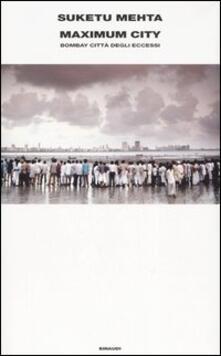 Maximum City. Bombay città degli eccessi.pdf