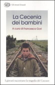 Vastese1902.it La Cecenia dei bambini. I giovani raccontano la tragedia del Caucaso Image