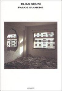 Libro Facce bianche Elias Khuri