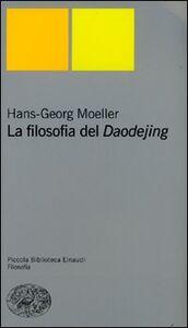 Libro La filosofia del Daodejing Hans-Georg Moeller