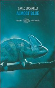 Libro Almost blue Carlo Lucarelli