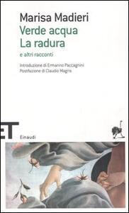 Verde acqua-La radura e altri racconti - Marisa Madieri - copertina