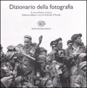 Foto Cover di Dizionario di fotografia, Libro di  edito da Einaudi