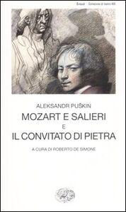 Foto Cover di Mozart e Salieri-Il convitato di pietra, Libro di Aleksandr Puskin, edito da Einaudi