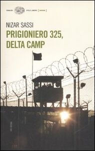 Libro Prigioniero 325, Delta Camp Nizar Sassi