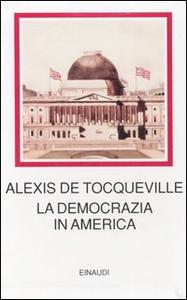 Libro La democrazia in America Alexis de Tocqueville
