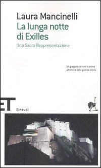 La La lunga notte di Exilles - Mancinelli Laura - wuz.it