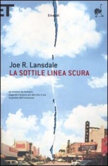 La sottile linea scura - Joe R. Lansdale - copertina