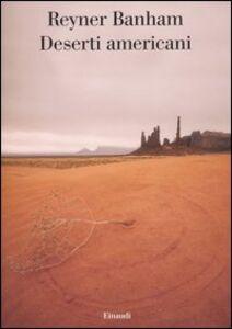 Foto Cover di Deserti americani, Libro di Reyner Banham, edito da Einaudi
