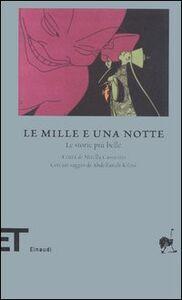 Libro Le mille e una notte. Le storie più belle