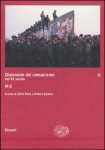 Dizionario del comunismo nel XX secolo. Vol. 2: M-Z.
