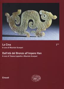 Libro La Cina. Vol. 1\2: Dall'età del bronzo all'impero Han.