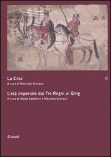Lpgcsostenible.es La Cina. Vol. 2: L'età imperiale dai Tre Regni ai Qing. Image