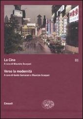 La Cina. Vol. 3: Verso la modernità.