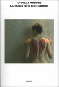 Foto Cover di La mano che non mordi, Libro di Ornela Vorpsi, edito da Einaudi