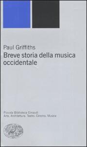 Breve storia della musica occidentale - Paul Griffiths - copertina