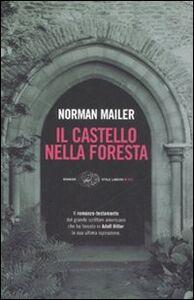 Libro Il castello nella foresta Norman Mailer
