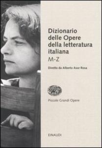 Dizionario delle opere della letteratura italiana. Vol. 2: MZ. - copertina