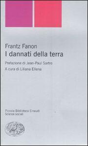 Libro I dannati della terra Frantz Fanon