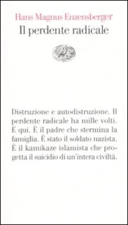 Il perdente radicale - Hans Magnus Enzensberger - copertina