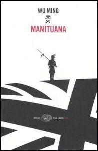 Libro Manituana Wu Ming