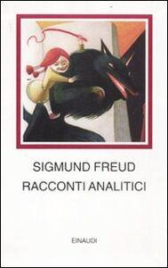 Libro Racconti analitici Sigmund Freud