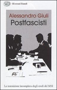 Libro Il passo delle oche. L'identità irrisolta dei postfascisti Alessandro Giuli
