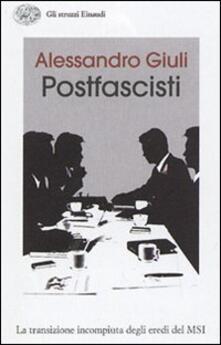 Il passo delle oche. L'identità irrisolta dei postfascisti - Alessandro Giuli - copertina