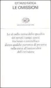 Foto Cover di Le omissioni, Libro di Ottavio Fatica, edito da Einaudi