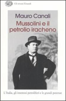 Winniearcher.com Mussolini e il petrolio iracheno. L'Italia, gli interessi petroliferi e le grandi potenze Image