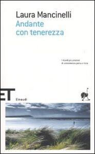 Libro Andante con tenerezza Laura Mancinelli