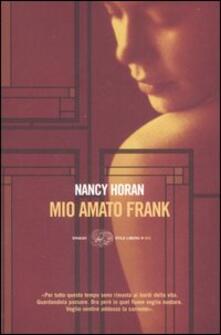 Mio amato Frank - Nancy Horan - copertina