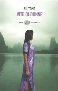 Libro Vite di donne Tong Su