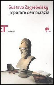 Imparare democrazia - Gustavo Zagrebelsky - copertina