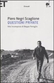 Questioni private. Vita incompiuta di Beppe Fenoglio.pdf