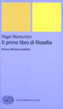 Il primo libro di filosofia - Nigel Warburton - copertina