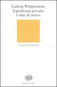 Libro Esperienza privata e dati di senso Ludwig Wittgenstein