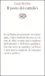 Libro Il posto dei cattolici Luigi Bobba