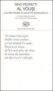 Libro Vòusi e altre poesie in dialetto romagnolo (Al) Nino Pedretti