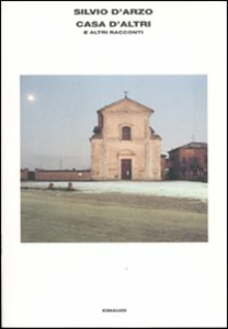 Libro Casa d'altri e altri racconti Silvio D'Arzo