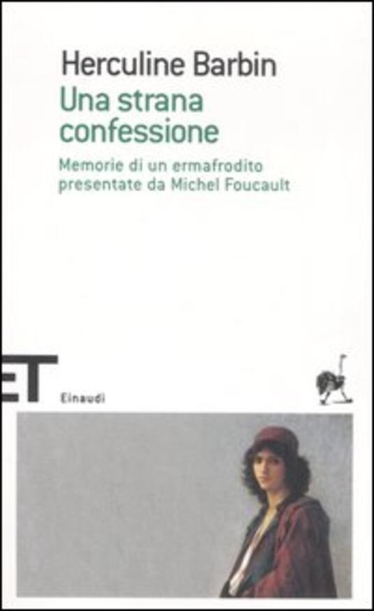 Una strana confessione. Memorie di un ermafrodito presentate da Michel Foucault - Herculine Barbin - copertina