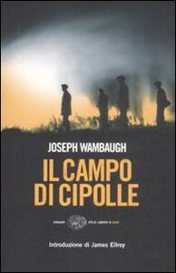 Il campo di cipolle - Joseph Wambaugh - copertina