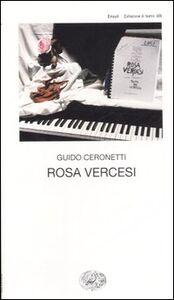 Foto Cover di Rosa Vercesi, Libro di Guido Ceronetti, edito da Einaudi