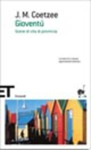 Gioventù. Scene di vita di provincia - J. M. Coetzee - copertina