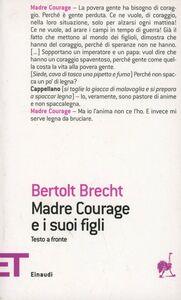 Foto Cover di Madre Courage e i suoi figli, Libro di Bertolt Brecht, edito da Einaudi